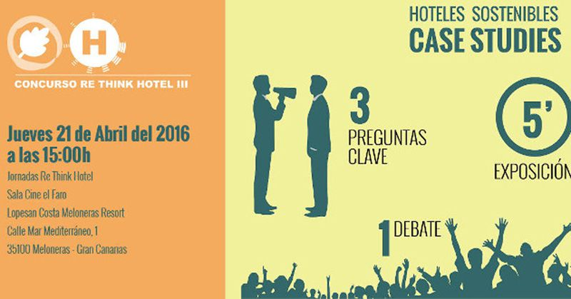 Jueves 21 de Abril del 2016. Jornada Re Think en Gran Canaria.